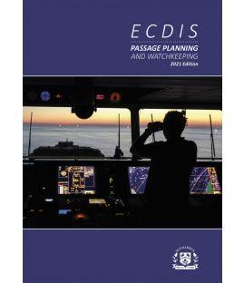 ECDIS Passage Planning and Watchkeeping 2021 Edition
