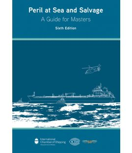 Peril at Sea and Salvage A Guide for Masters