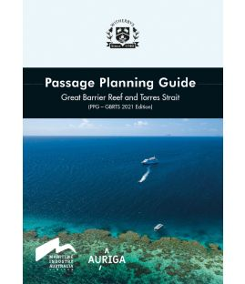 Passage Planning Guide: Great Barrier Reef and Torres Strait - 2021 Edition