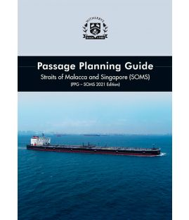 Passage Planning Guide - Straits of Malacca and Singapore