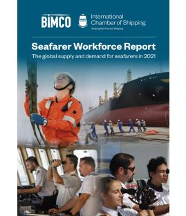 Seafarer Workforce Report - The Global Supply and Demand for Seafarers in 2021