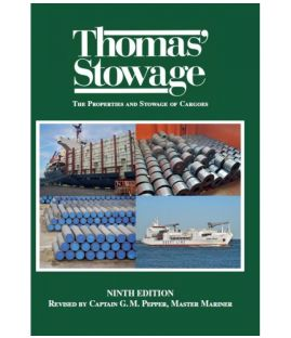 Thomas' Stowage: The Properties and Stowage of Cargoes - 9th Edition